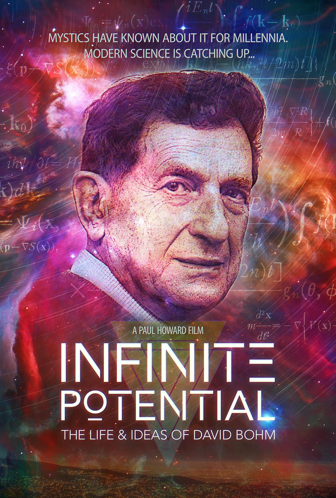 infinite potential the life and ideas of david bohm